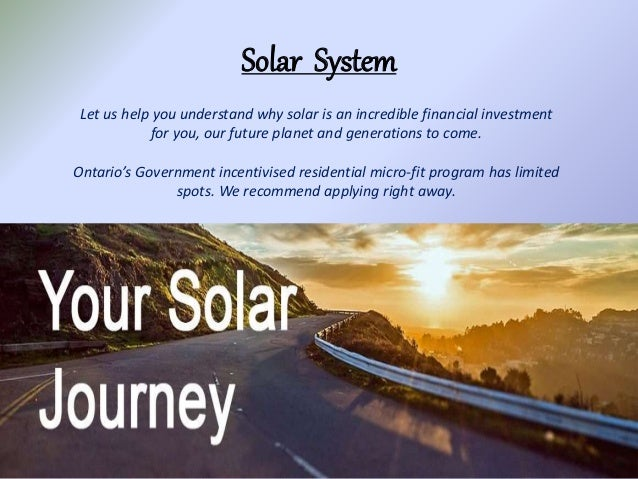 Solar System Let us help you understand why solar is an incredible financial investment for you, our future planet and gen...