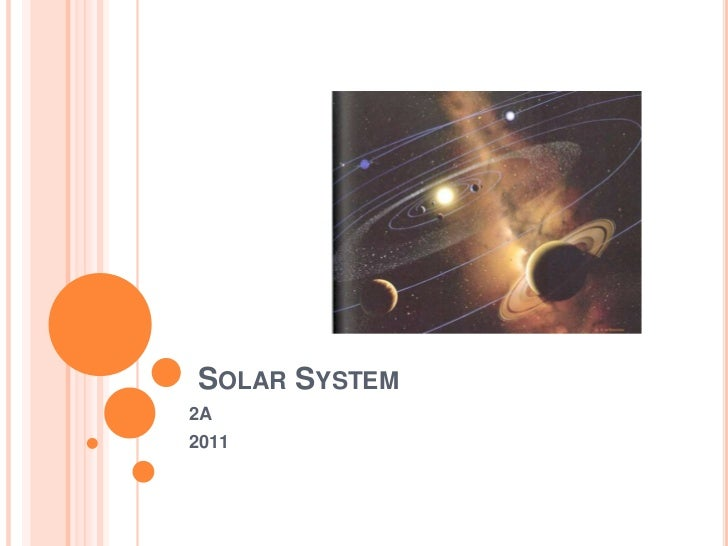 Solar System<br />2A<br />2011<br />
