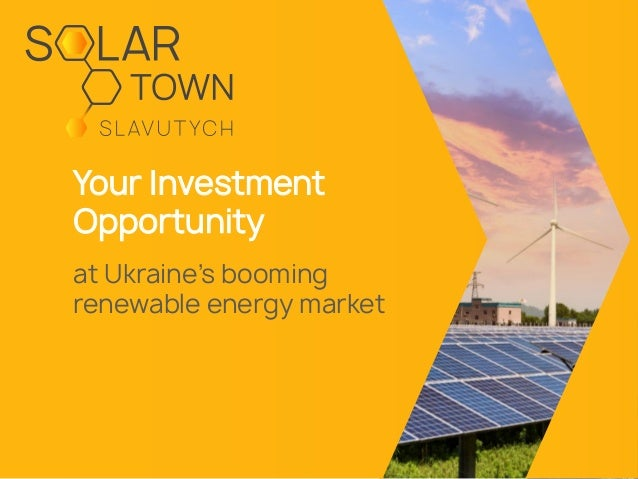 Your Investment Opportunity at Ukraine's booming renewable energy market