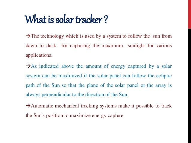 Solar tracking system Slide 2
