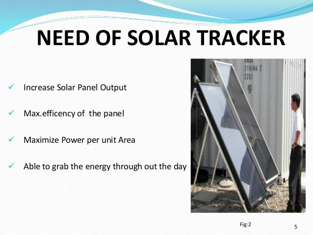 Solar tracker project. Introduction: solar tracker is a system.