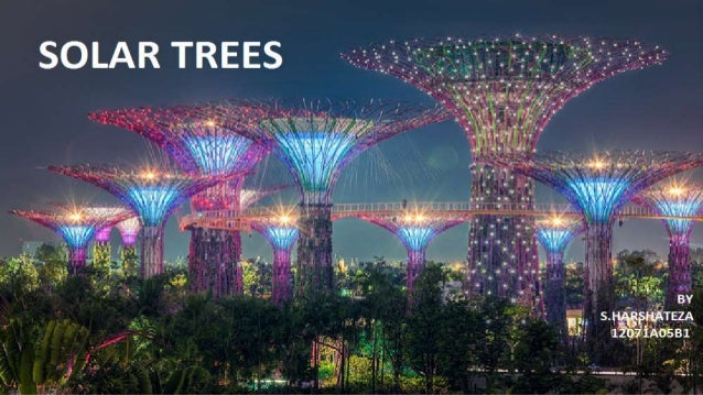 WHAT IS SOLAR TREE TREE stands for T=TREE GENERATIING R=RENEWABLE E=ENERGY and E=ELECTRICITY This is like a tree in a stru...