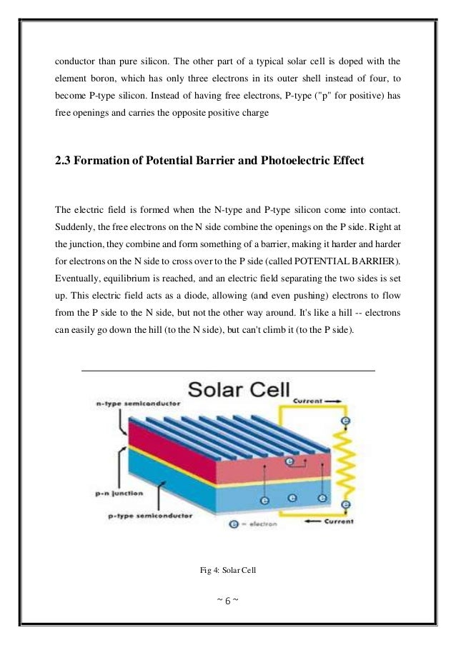 ~ 6 ~ conductor than pure silicon. The other part of a typical solar cell is doped with the element boron, which has only ...