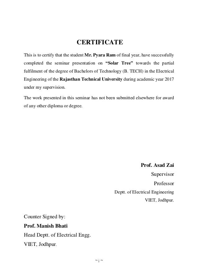 ~ i ~ CERTIFICATE This is to certify that the student Mr. Pyara Ram of final year, have successfully completed the seminar...
