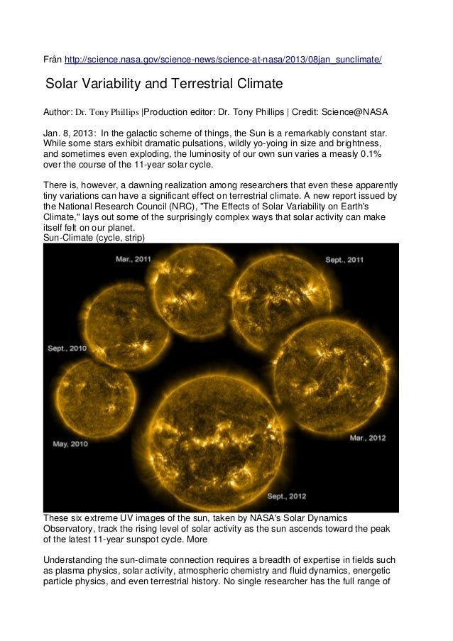 Från http://science.nasa.gov/science-news/science-at-nasa/2013/08jan_sunclimate/Solar Variability and Terrestrial ClimateA...
