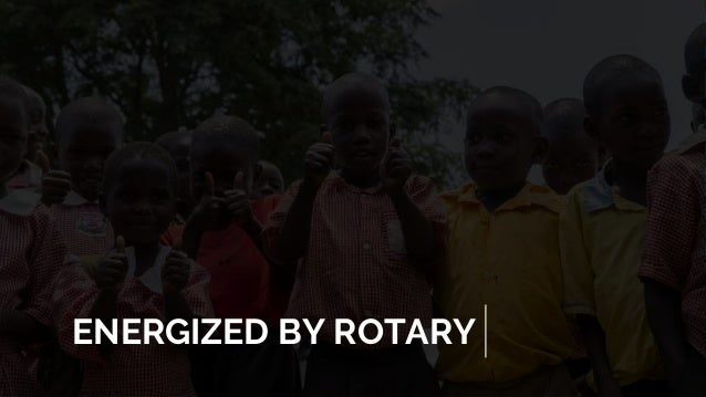ENERGIZED BY ROTARY