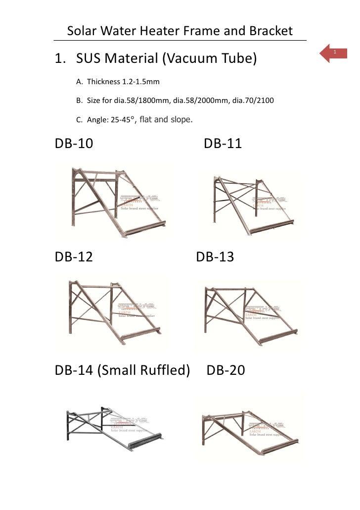 Solar Water Heater Frame and Bracket                                                           11. SUS Material (Vacuum Tu...