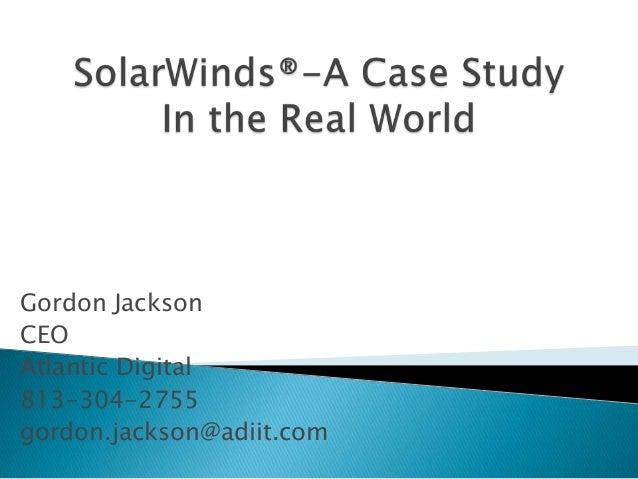Gordon Jackson CEO Atlantic Digital 813-304-2755 gordon.jackson@adiit.com