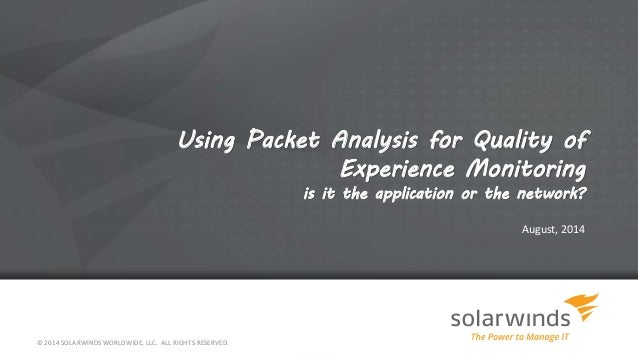 SolarWinds Deep Packet Inspection for Quality of Experience Monitoring