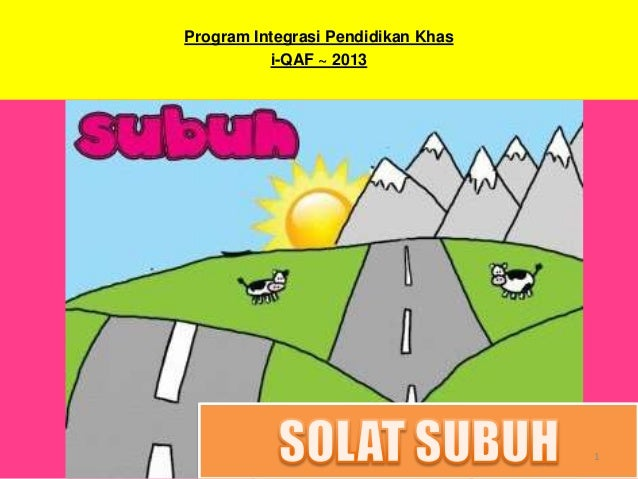 Program Integrasi Pendidikan Khas          i-QAF ~ 2013                                    1