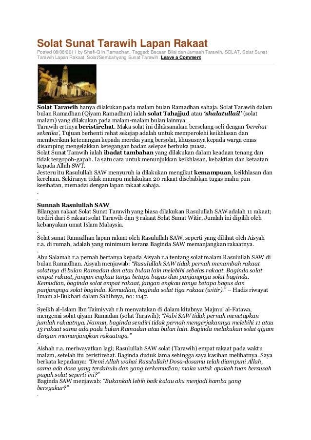 Solat Sunat Tarawih Lapan Rakaat Posted 08/08/2011 by Shafi-Q in Ramadhan. Tagged: Bacaan Bilal dan Jamaah Tarawih, SOLAT,...