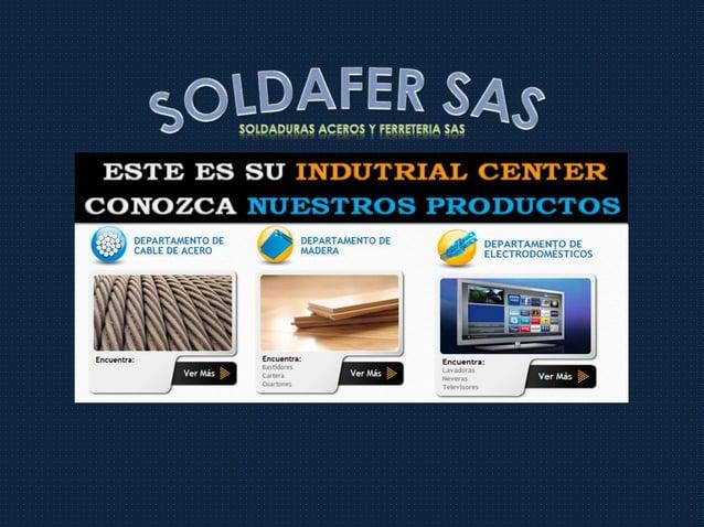 SOLDADURAS ACEROS Y FERRETERIA SAS
