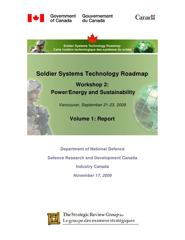 Soldier Systems Technology Roadmap             Workshop 2:     Power/Energy and Sustainability         Vancouver, Septembe...