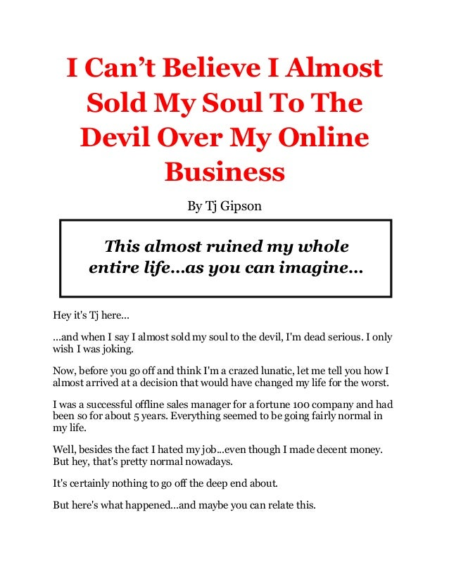 I Almost Sold My Soul To The Devil Over My Online Business