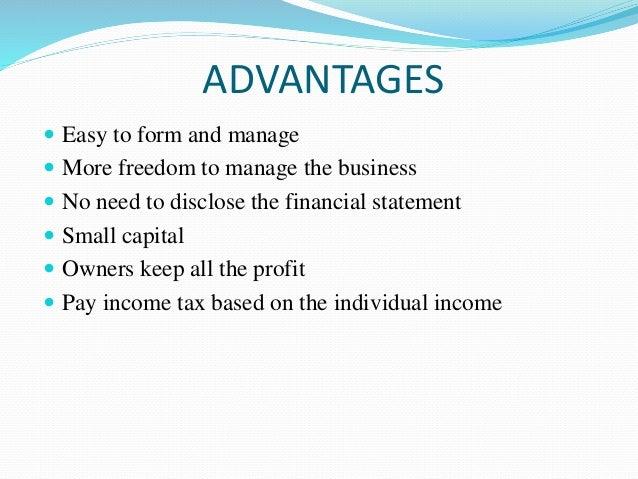 the advantages of sole proprietorship Sole proprietorship and its characteristics:advantages of  sole proprietorship introduction to business business management.