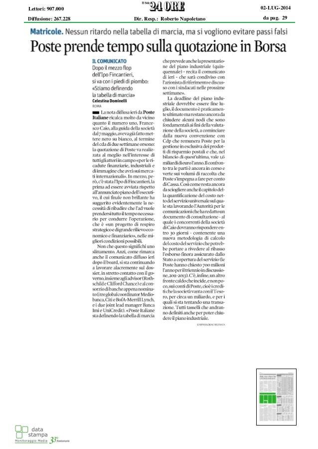 da pag. 29 02-LUG-2014 Diffusione: 267.228 Lettori: 907.000 Dir. Resp.: Roberto Napoletano