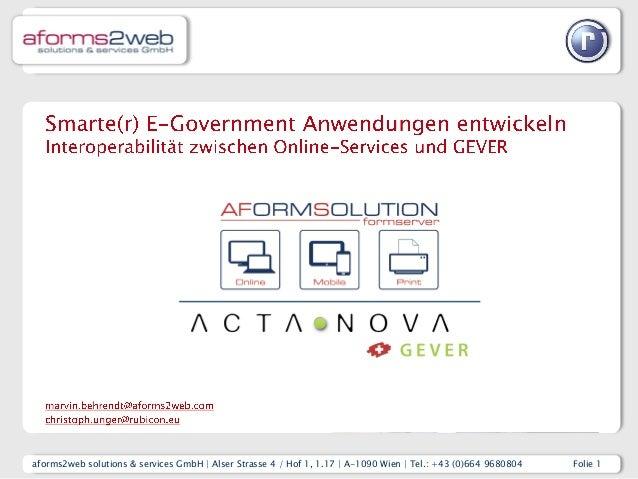 aforms2web solutions & services GmbH | Alser Strasse 4 / Hof 1, 1.17 | A-1090 Wien | Tel.: +43 (0)664 9680804 Folie 1