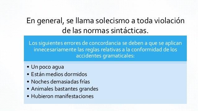 A).-Cuando utilizamos en forma incorrecta las preposiciones Incorrecto De acuerdo a De gracias En base a Correcto De acuer...