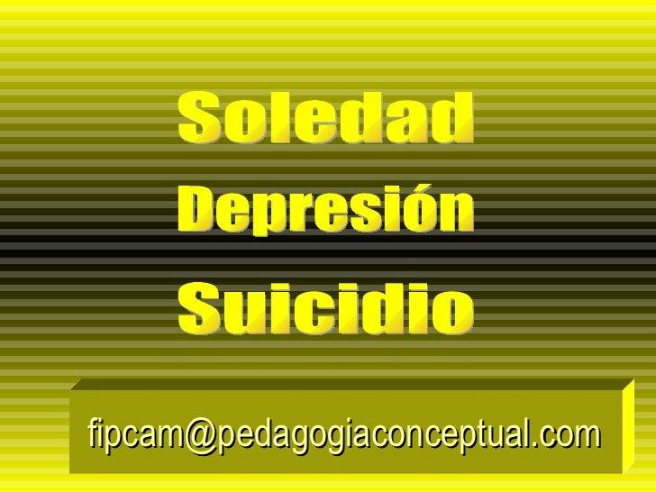 [email_address] Soledad Depresión Suicidio