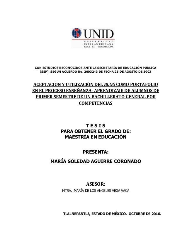 CON ESTUDIOS RECONOCIDOS ANTE LA SECRETARÍA DE EDUCACIÓN PÚBLICA   (SEP), SEGÚN ACUERDO No. 2003243 DE FECHA 25 DE AGOSTO ...
