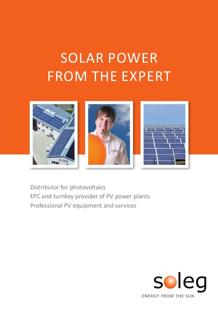 SOLAR POWER      FROM THE EXPERTDistributor for photovoltaicsEPC and turnkey provider of PV power plantsProfessional PV eq...