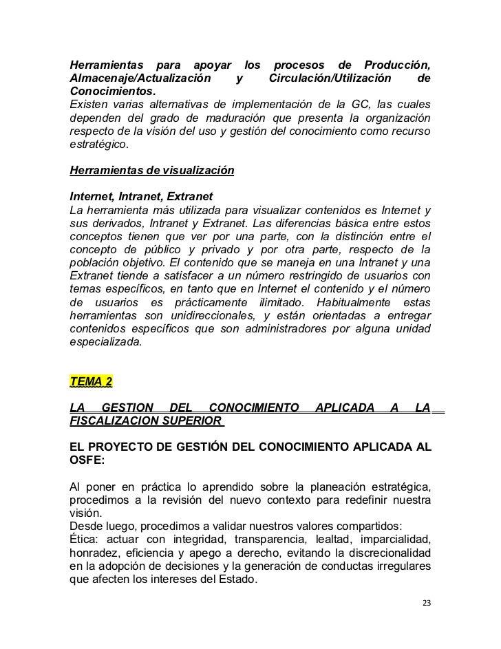 Herramientas para apoyar los procesos de Producción,Almacenaje/Actualización         y      Circulación/Utilización    deC...