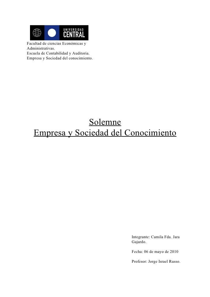 Facultad de ciencias Económicas y Administrativas. Escuela de Contabilidad y Auditoria. Empresa y Sociedad del conocimient...