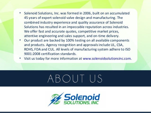 Summary  • Solenoid Solutions, Inc. outlines the different factors to consider when  choosing solenoid valves and componen...
