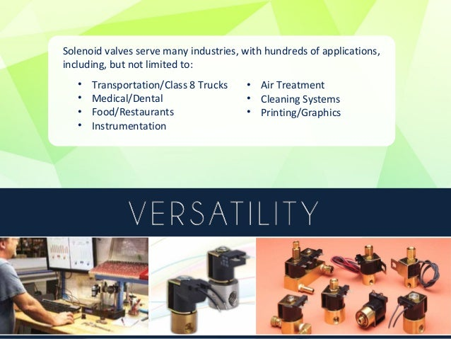 • Solenoid Solutions offers a wide range of body materials to  accommodate any application. These materials include  indus...
