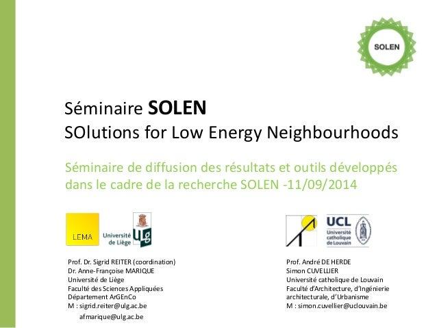 Séminaire SOLEN SOlutions for Low Energy Neighbourhoods  Séminaire de diffusion des résultats et outils développés dans le...
