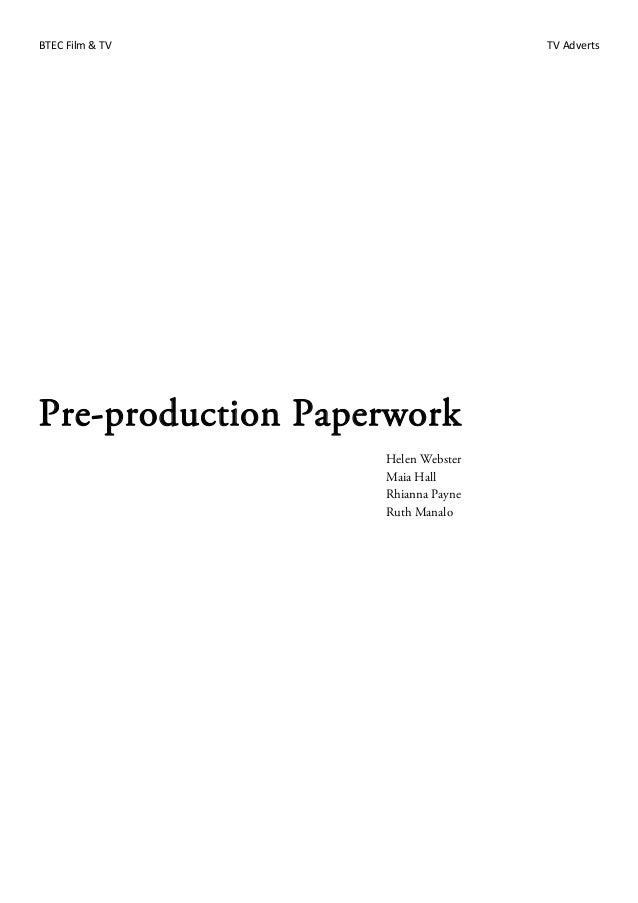 BTEC Film & TV TV Adverts Pre-production Paperwork Helen Webster Maia Hall Rhianna Payne Ruth Manalo