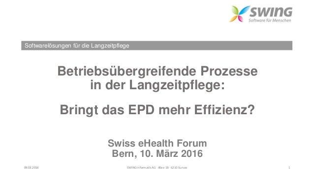 Softwarelösungen für die Langzeitpflege Betriebsübergreifende Prozesse in der Langzeitpflege: Bringt das EPD mehr Effizien...