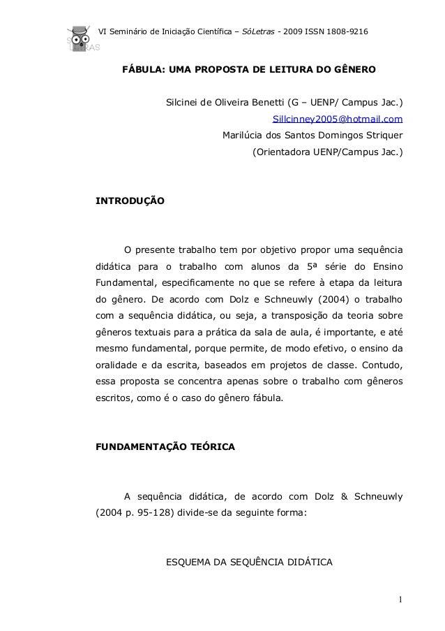 VI Seminário de Iniciação Científica – SóLetras - 2009 ISSN 1808-9216 FÁBULA: UMA PROPOSTA DE LEITURA DO GÊNERO Silcinei d...