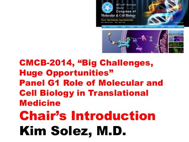 """CMCB-2014, """"Big Challenges, Huge Opportunities"""" Panel G1 Role of Molecular and Cell Biology in Translational Medicine Chai..."""