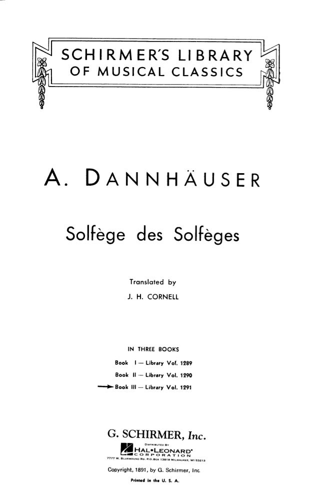 A.  DANNHÀUSER  Soliàge des Solieges  Translated by J.  H.  CORNELL  IN THREE BOOKS  Book I- Library Vol.  1289 Book Ii --...