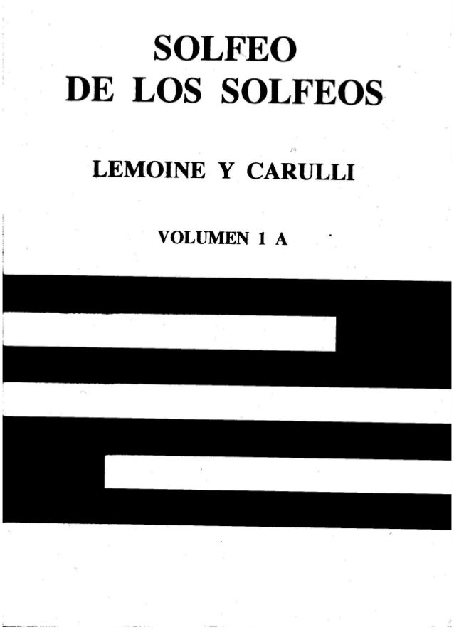 SOLFEO     DE LOS SOLFEOS  LEMOINE Y CAIÏiULLI  VOLUMEN 1 A