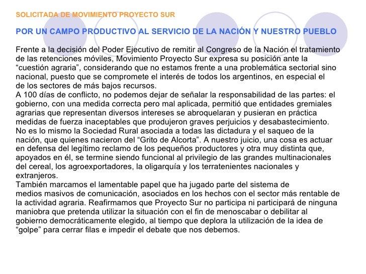 SOLICITADA DE MOVIMIENTO PROYECTO SUR POR UN CAMPO PRODUCTIVO AL SERVICIO DE LA NACIÓN Y NUESTRO PUEBLO Frente a la decisi...