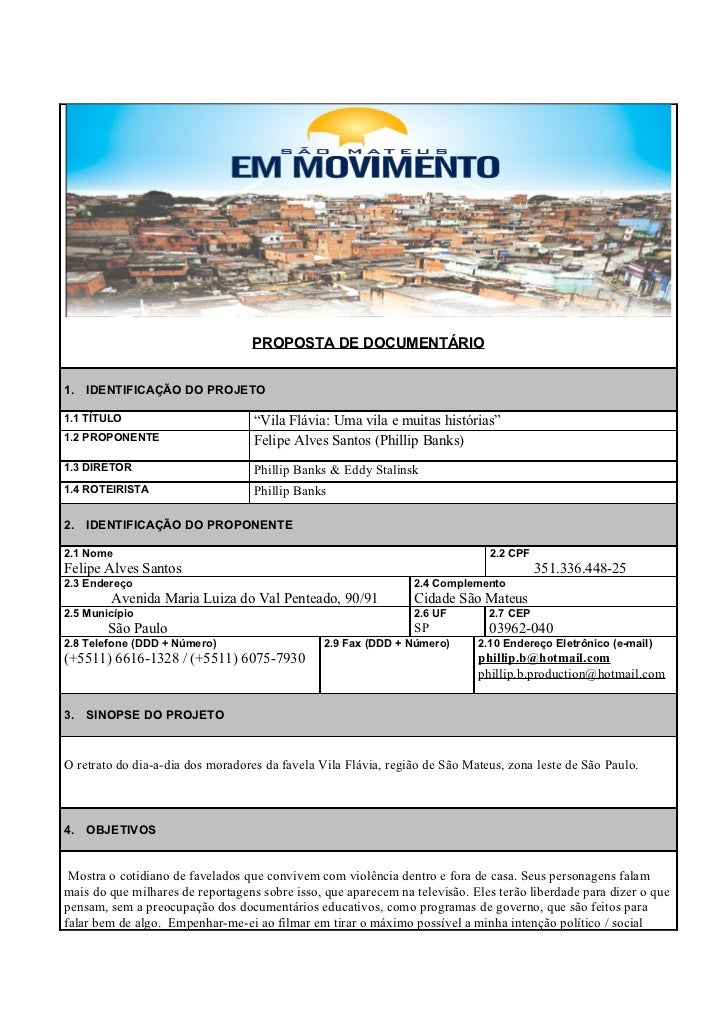 """PROPOSTA DE DOCUMENTÁRIO1. IDENTIFICAÇÃO DO PROJETO1.1 TÍTULO                         """"Vila Flávia: Uma vila e muitas hist..."""