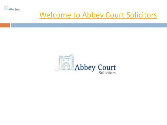 Welcome to Abbey Court Solicitors
