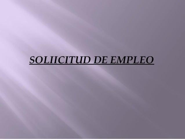SOLIICITUD DE EMPLEO