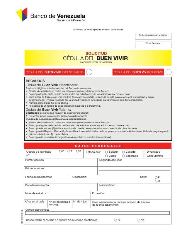 SOLICITUD                                                    CÉDULA DEL BUEN VIVIR                                        ...