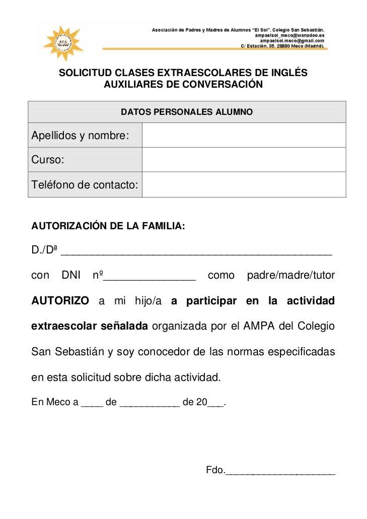 SOLICITUD CLASES EXTRAESCOLARES DE INGLÉS              AUXILIARES DE CONVERSACIÓN                  DATOS PERSONALES ALUMNO...