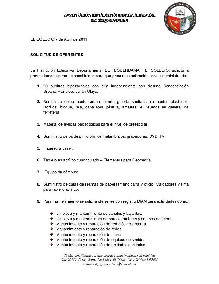 EL COLEGIO 7 de Abril de 2011<br />SOLICITUD DE OFERENTES<br />La Institución Educativa Departamental EL TEQUENDAMA,  El C...