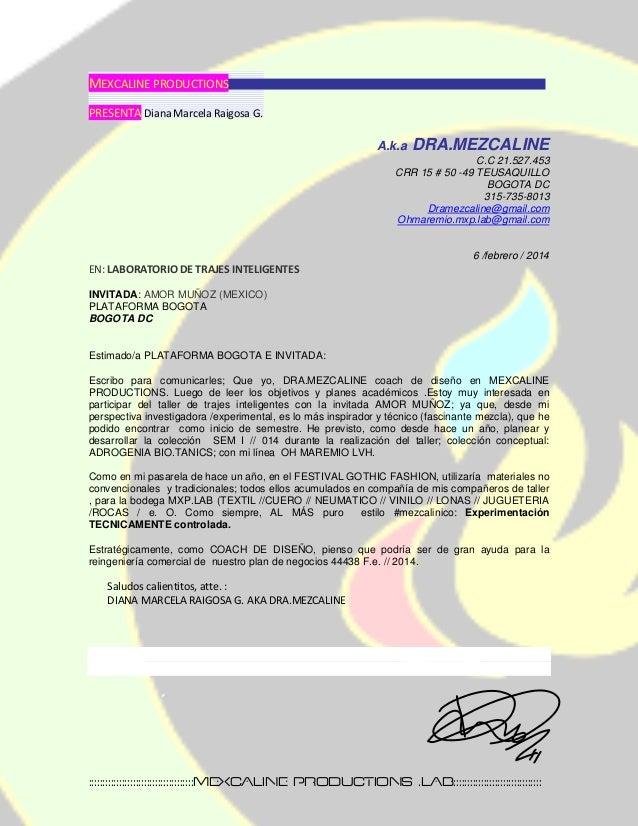 MEXCALINE PRODUCTIONS PRESENTA Diana Marcela Raigosa G. A.k.a  DRA.MEZCALINE  C.C 21.527.453 CRR 15 # 50 -49 TEUSAQUILLO B...