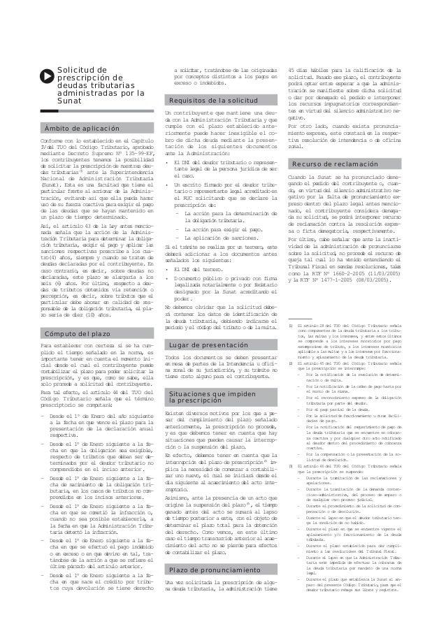 Solicitud de prescripción de deudas tributarias administradas por la Sunat Ámbito de aplicación Conforme con lo establecid...