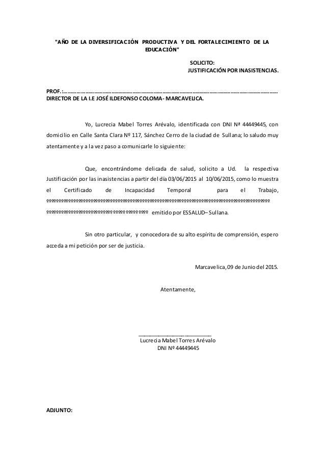 """""""AÑO DE LA DIVERSIFICACIÓN PRODUCTIVA Y DEL FORTALECIMIENTO DE LA EDUCACIÓN"""" SOLICITO: JUSTIFICACIÓNPOR INASISTENCIAS. PRO..."""