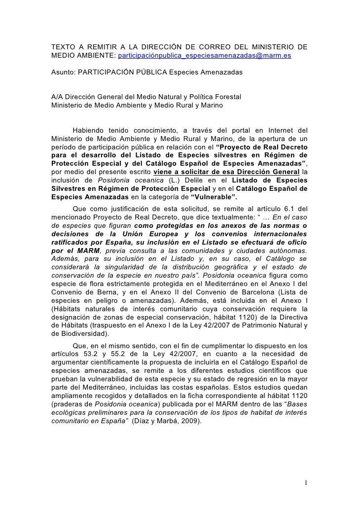 TEXTO A REMITIR A LA DIRECCIÓN DE CORREO DEL MINISTERIO DE MEDIO AMBIENTE: participaciónpublica_especiesamenazadas@marm.es...