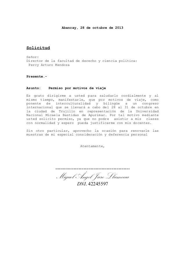 Abancay, 28 de octubre de 2013  Solicitud Señor: Director de la facultad de derecho y ciencia política: Percy Arturo Mendo...