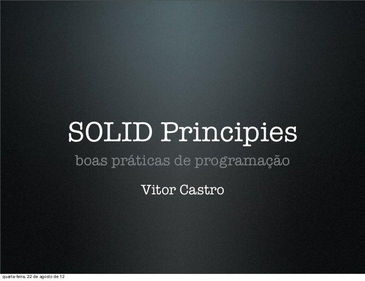 SOLID Principies                                   boas práticas de programação                                           ...