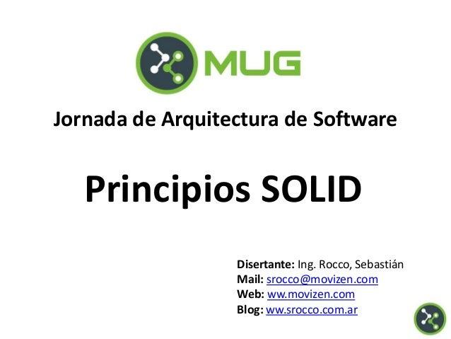 Disertante: Ing. Rocco, SebastiánMail: srocco@movizen.comWeb: ww.movizen.comBlog: ww.srocco.com.arJornada de Arquitectura ...